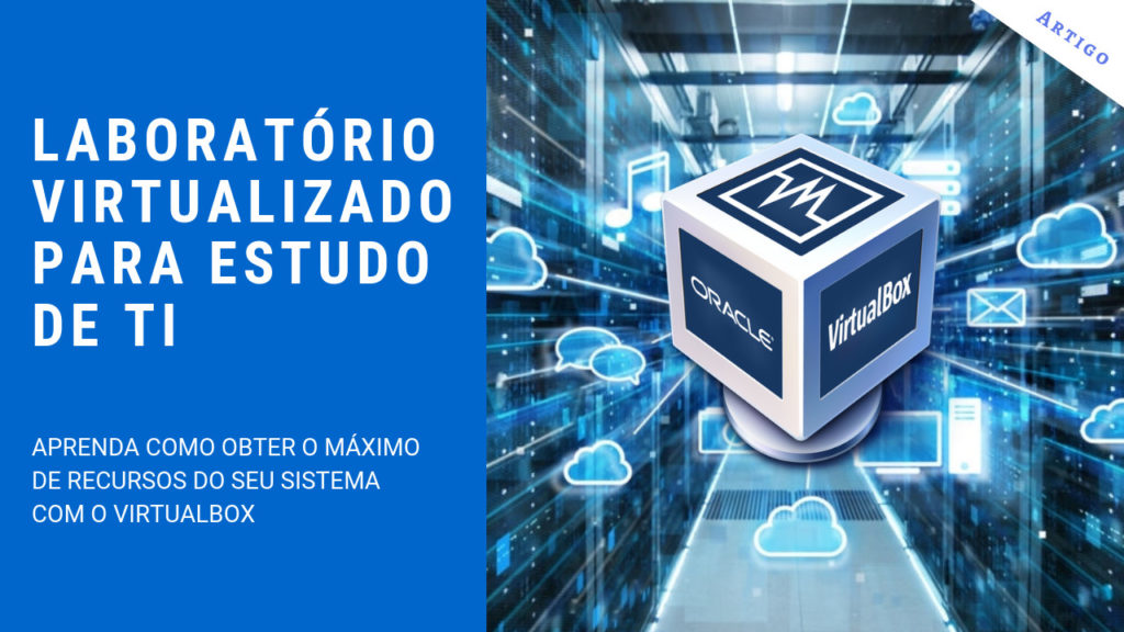 Laboratório virtualizado para estudo de TI